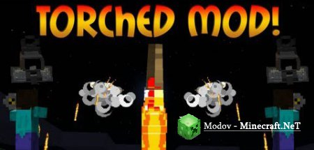 Torched Мод 1.16.4, 1.15.2, 1.12.2, 1.10.2, 1.8, 1.7.10, 1.7.2, 1.6.х и 1.5.2