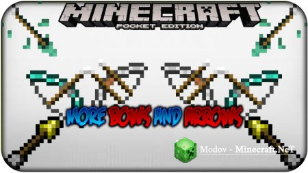 More Bows and Arrows Мод PE 0.12.1