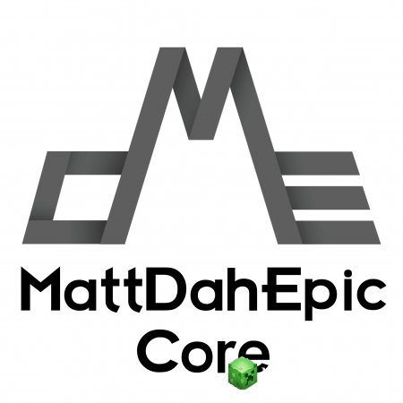 MattDahEpic Core Мод 1.12.2, 1.11.2, 1.10.2, 1.9.4, 1.9, 1.8.9, 1.8.8, 1.8, 1.7.10
