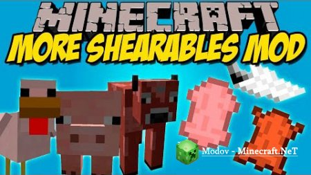 More Shearables Мод 1.12.2, 1.11.2, 1.10.2, 1.9.х 1.8.9, 1.7.10