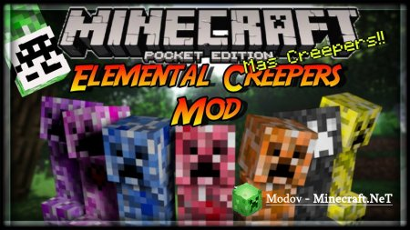 Elemental Creepers - Мод PE 1.12.0, 0.15.0, 0.14.х