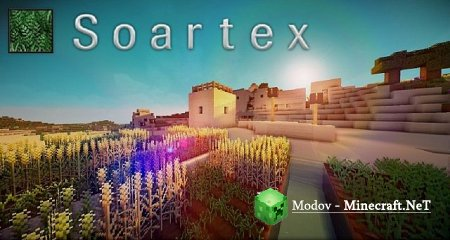 Soartex Fanver - Текстура 1.12.2, 1.11.2, 1.10.2, 1.9.х, 1.8.x, 1.7.x, 1.6.x