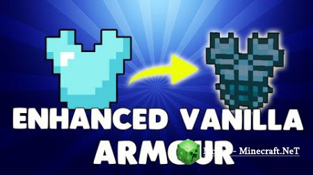 Enhanced Vanilla Armors Мод 1.7.10