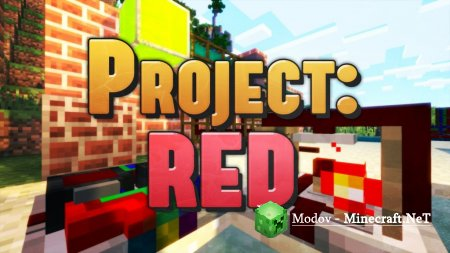 Project Red Мод 1.12.2, 1.11.2, 1.10.2, 1.7.10, 1.6.2, 1.5.2