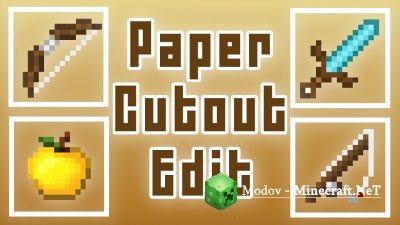 Paper Cut-Out - Текстура 1.12.х, 1.11.2, 1.10.2, 1.9.4, 1.9, 1.8.x, 1.7.x, 1.6.x