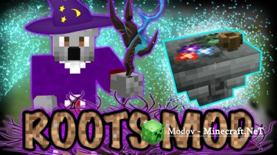 Roots Мод 1.12.2, 1.11.2, 1.10.2, 1.9.4