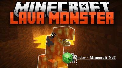 Lava Monsters Мод 1.16.1, 1.15.2, 1.14.4, 1.7.10, 1.6.х, 1.5.2