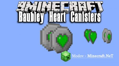 Baubley Heart Canisters Мод 1.12.х