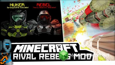 Rival Rebels Мод 1.7.10, 1.6.х, 1.5.2