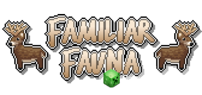 Familiar Fauna Мод 1.12.2