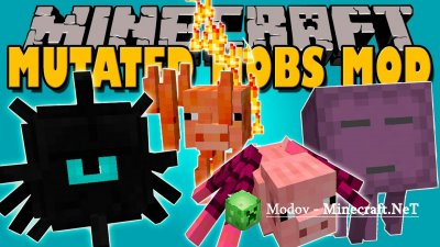 Mutated Mobs Мод 1.12.2, 1.12