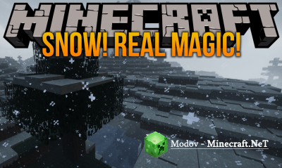 Snow! Real Magic! Мод 1.12.2