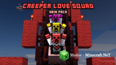 Creeper Love Squad - Скин-Пак PE 1.10.0, 1.9.0, 1.8.1, 1.7.0, 1.6.1