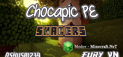 Chocapic - Шейдеры PE 1.10, 1.9, 1.8 (Windows 10)