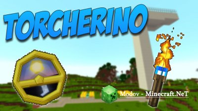 Torcherino Мод 1.15.2, 1.14.4, 1.13.2, 1.12.2, 1.11.2, 1.10.2, 1.9.4, 1.7.10