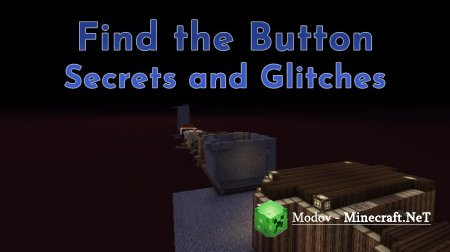 Find The Button – Secrets and Glitches - Карта 1.13.2 (Найти Кнопку)