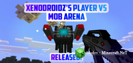 Xenodroidz Player vs Mob Arena - Карта PE 1.9.0 (Мини-Игра)