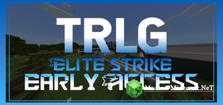 TRLG Elite Strike v3.0.1 - Карта PE 1.14, 1.12, 1.11