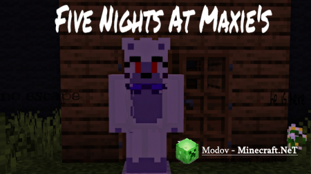 Five Nights At Maxie's - Карта PE 1.11.0, 1.10.0