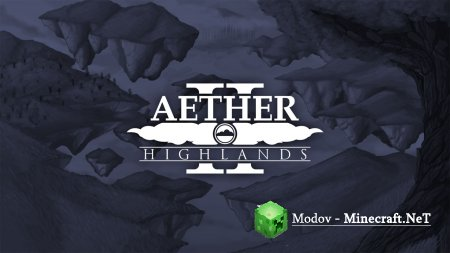 Aether 2 Мод 1.12.2, 1.11.2, 1.10.2, 1.7.10, 1.6.4, 1.6.2 и 1.5.2