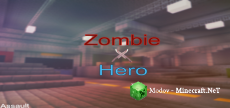 Zombie Hero: Assault - Карта PE 1.12, 1.11, 1.10, 1.9, 1.8, 1.7, 1.6 (Ужасы, ПВП)