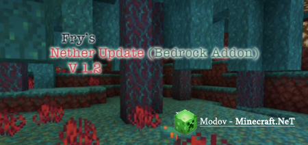 Fry's Nether Update v1.2 Аддон/Мод PE 1.15, 1.14