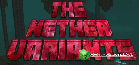 The Nether Variants Аддон/Мод PE 1.16, 1.15, 1.14