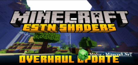 ESTN Shaders Official Release – Шейдеры PE 1.16, 1.15, 1.14, 1.13