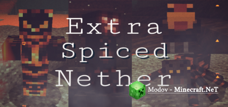 Extra Spiced Nether! Аддон/Мод PE 1.16