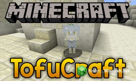 TofuCraft Reloaded Мод 1.16.3, 1.15.2, 1.14.4, 1.12.2