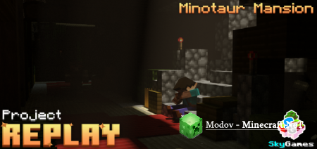 SG Replay: Minotaur Mansion – Карта PE 1.16