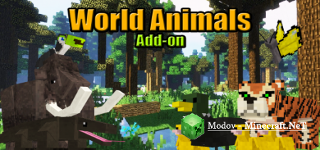 World Animals Аддон/Мод PE