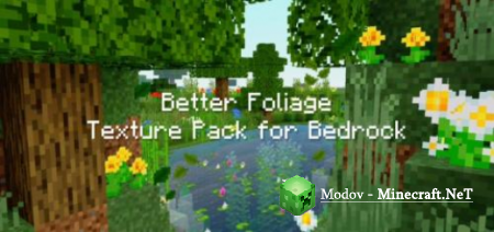 Better Foliage Texture Pack for Bedrock - Текстура PE