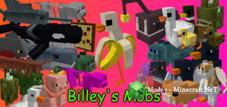 Billey's Mobs Аддон/Мод PE